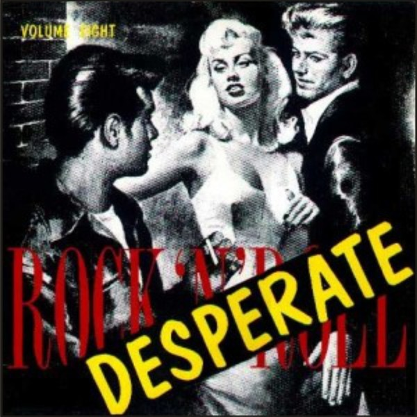 Desperate Rock'n'Roll (Volume 4)